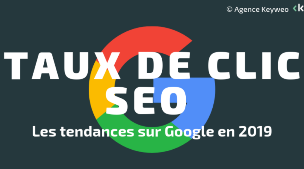 CTR organique Google en 2019