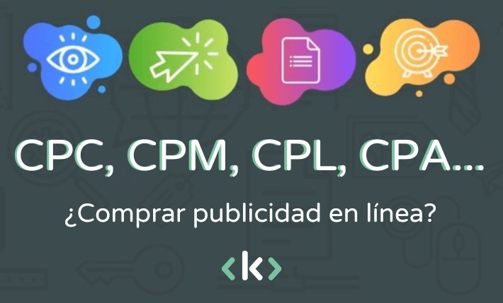 CPC CPM CPL y CPA : marketing digital