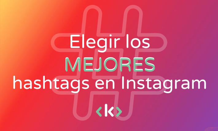mejor hashtag instagram